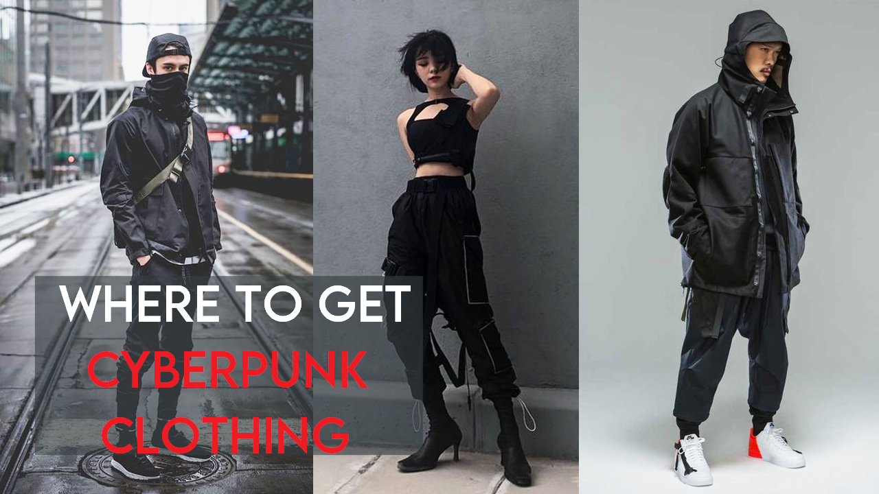 Where To Get Cyberpunk Clothing?